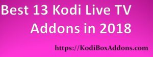best 13 Kodi Live TV Addons in 2018